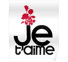 JE T'AIME - I LOVE YOU Poster