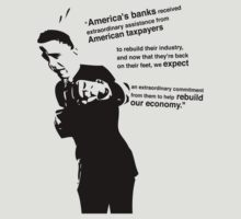 Obama on the Banks and Rebuilding US Economy. by ANewKindOfWater