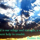 Refuge And Strength by R&PChristianDesign &Photography
