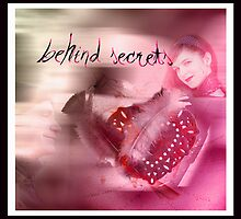 Behind secrets by Olga