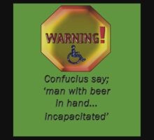 confucius say man with beer in hand incapacitated by vampvamp
