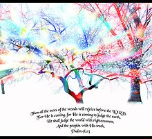 All the Trees... (Psalm 96) by Olga