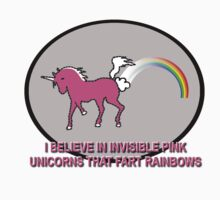 Invisible Pink Unicorns That Fart Rainbows by Octochimp Designs
