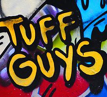 Tuff Guys by Bas Van Uyen