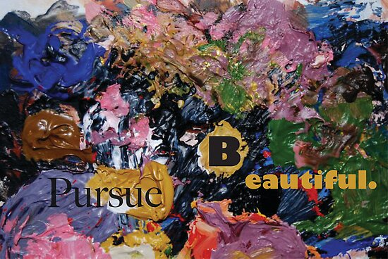 Pursue Beautiful 2 by Michelle Side