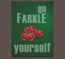 Go Farkle Yourself by Mel Collins