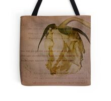 Do not go gentle into that good night Tote Bag