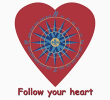Follow your heart by Carol and Mike Werner