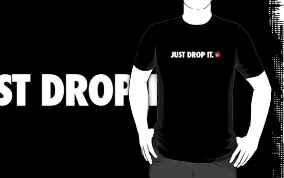 Just drop it by Justin Minns