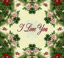 I love you wrapped in victorian flowers by LjMaxx