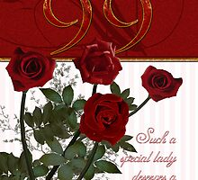 99th Birthday Card With Roses  by Moonlake