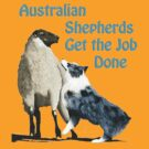 Australian Shepherds- Get Er Done by Barbara Applegate