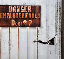 """Danger"" Do Not Go In! by Carla Jensen"
