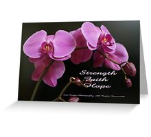Strength, Hope, Survive; Begin each day with faith.  Lei Hedger Photography All Rights Reserved Greeting Card