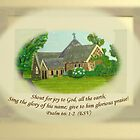 St Aiden's Church Painting Psalm 66 Make His Praise Glorious! by Phil413Jay