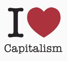 I Love Capitalism by brado62442