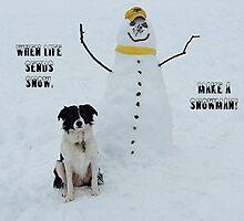 When Life Sends Snow by Glenna Walker