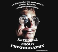 the real official kreddible trout photography tee (hehe) by KreddibleTrout