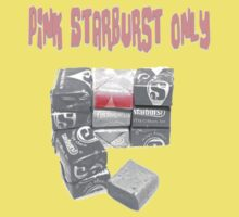 Pink Starburst Only by Pretty Fly
