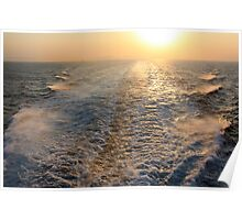"""Sailing into (or is it """"out of""""?) the Sunset  Poster"""