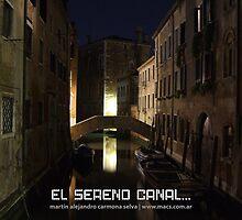 El sereno canal, de romántica luz by Martín Alejandro Carmona Selva