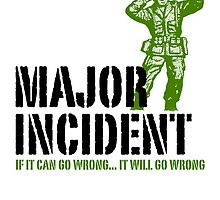 Major Incident | If it can go wrong... by 8eye