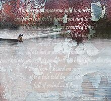 Tomorrow and tomorrow and tomorrow by Steve  Woodman