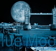 Blue Moon: Tower Bridge by DonDavisUK