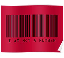 Barcode I Am Not A Number in Red Poster