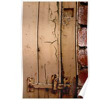The locked door of the shed Poster