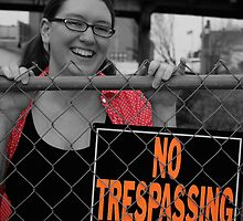 No trespassing Brandi by Benjamin Sloma
