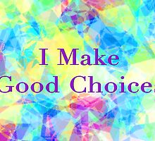 Good Choices by Kelly Gammon