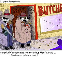 Al Cowpone & The Notorious Mooofia Gang by Londons Times Cartoons by Rick  London