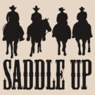 Saddle Up Cowboys by KimberlyMarie