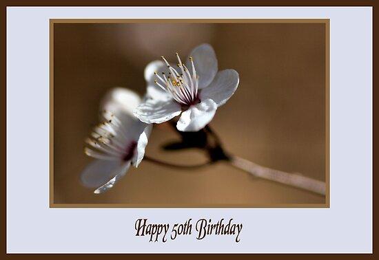 Happy 50th Birthday by Joy Watson