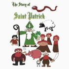 The Story Of Saint Patrick by Paul Woods