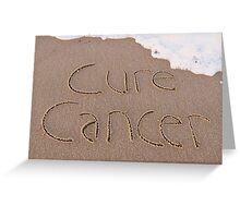 Cure Cancer card Greeting Card