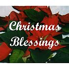 CHRISTMAS BLESSINGS by Rosetta Jallow