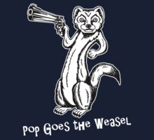 Pop Goes the Weasel by ZugArt