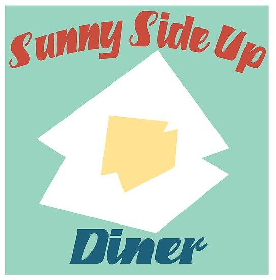 Sunny Side Up Diner by sledgehammer