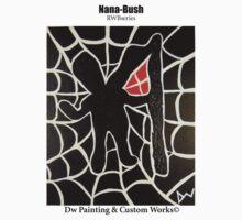 Nana-Bush (RWBseries) © Black Lettering by DwPaintings