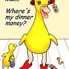 Mam!  Where's my dinner money? by Margaret Sanderson