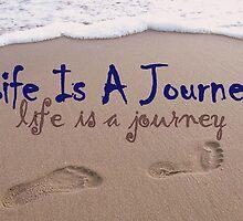 "Life Is A Journey by Lenora ""Slinky"" Regan"