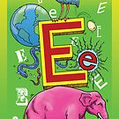 E is for..... by Steven  Austin