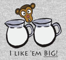 I Like'em Big Monkey - For Guys #1 by AlejandroDeLeon