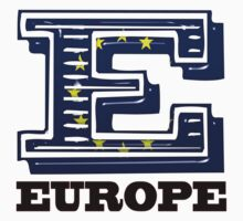 E is for Europe by kmercury