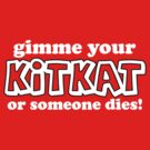 gimme your kitkat or.... by red addiction