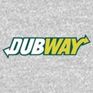 Dubway by Dub-Imagery