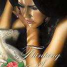 """""""The Rose"""" - Thinking of You by John D Moulton"""