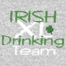 Irish Drinking Team by JMLcrazy